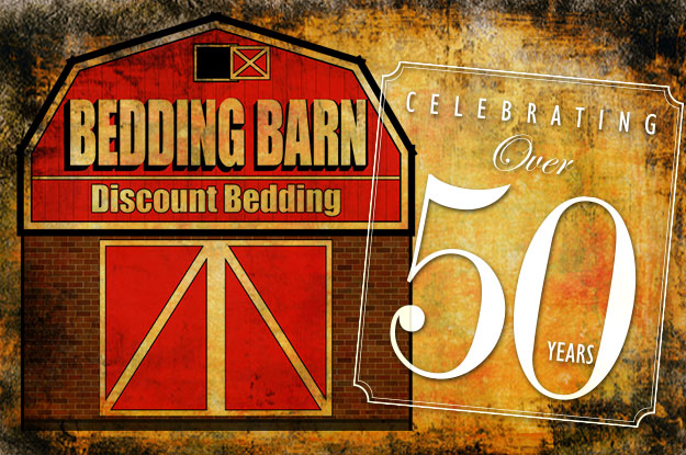 Bedding Barn Celebrating over 50 years